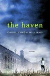 the-haven_carol-lynch-williams_book